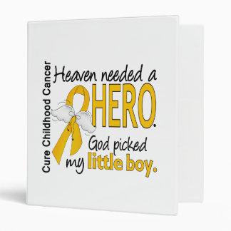 Heaven Needed Hero Little Boy Childhood Cancer Vinyl Binders
