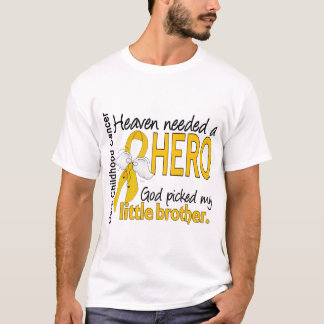 Heaven Needed Hero Little Brother Childhood Cancer T-Shirt