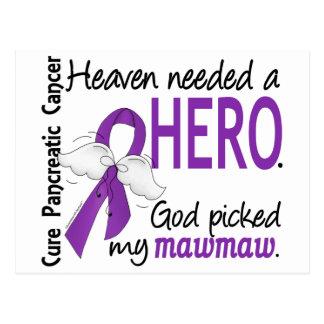 Heaven Needed Hero MawMaw Pancreatic Cancer Postcard