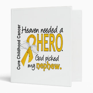 Heaven Needed Hero Nephew Childhood Cancer Binder