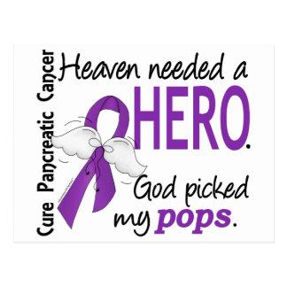 Heaven Needed Hero Pops Pancreatic Cancer Postcard