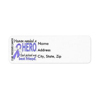 Heaven Needed Hero Prostate Cancer Best Friend Label