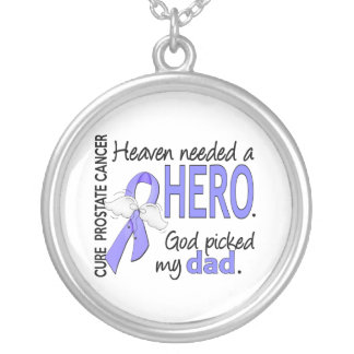 Heaven Needed Hero Prostate Cancer Dad Round Pendant Necklace