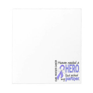 Heaven Needed Hero Prostate Cancer Partner Scratch Pads