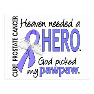 Heaven Needed Hero Prostate Cancer Pawpaw Postcard