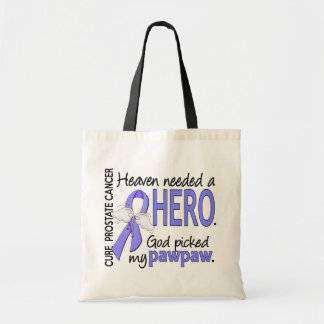 Heaven Needed Hero Prostate Cancer Pawpaw Tote Bag