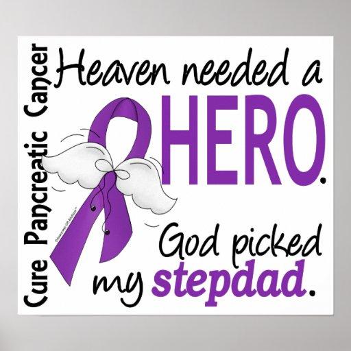 Heaven Needed Hero Stepdad Pancreatic Cancer Poster