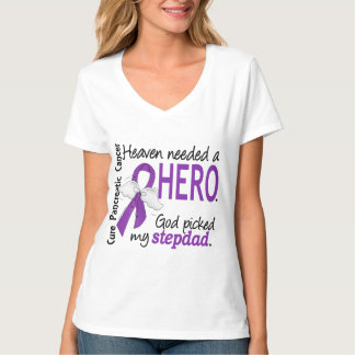 Heaven Needed Hero Stepdad Pancreatic Cancer T-Shirt