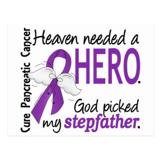 Heaven Needed Hero Stepfather Pancreatic Cancer Postcards