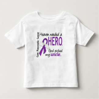 Heaven Needed Hero Uncle Pancreatic Cancer Toddler T-shirt