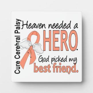 Heaven Needed Hero Uterine Cancer Best Friend Plaque