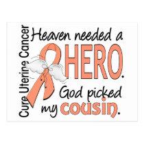 Heaven Needed Hero Uterine Cancer Cousin Postcard