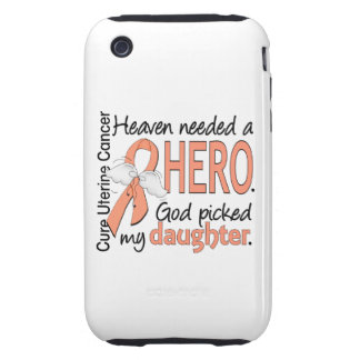 Heaven Needed Hero Uterine Cancer Daughter iPhone 3 Tough Cover