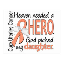 Heaven Needed Hero Uterine Cancer Daughter Postcard