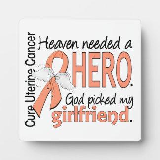 Heaven Needed Hero Uterine Cancer Girlfriend Photo Plaque
