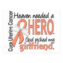 Heaven Needed Hero Uterine Cancer Girlfriend Postcard