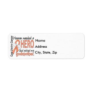 Heaven Needed Hero Uterine Cancer Godmother Label