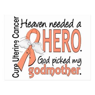 Heaven Needed Hero Uterine Cancer Godmother Postcard