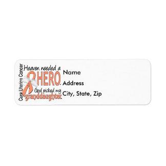 Heaven Needed Hero Uterine Cancer Granddaughter Label