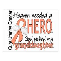 Heaven Needed Hero Uterine Cancer Granddaughter Postcard