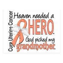 Heaven Needed Hero Uterine Cancer Grandmother Postcard