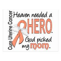 Heaven Needed Hero Uterine Cancer Mom Postcard