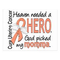 Heaven Needed Hero Uterine Cancer Momma Postcard