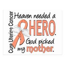 Heaven Needed Hero Uterine Cancer Mother Postcard