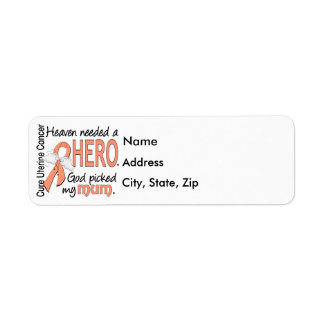 Heaven Needed Hero Uterine Cancer Mum Label