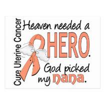 Heaven Needed Hero Uterine Cancer Nana Postcard