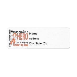 Heaven Needed Hero Uterine Cancer Sister-In-Law Label