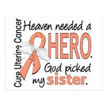 Heaven Needed Hero Uterine Cancer Sister Postcard