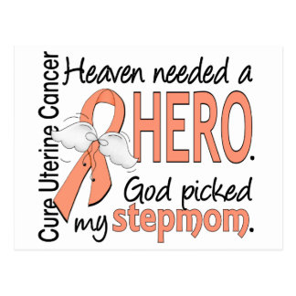 Heaven Needed Hero Uterine Cancer Stepmom Postcard