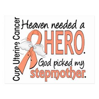 Heaven Needed Hero Uterine Cancer Stepmother Post Cards