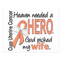 Heaven Needed Hero Uterine Cancer Wife Postcard