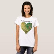 Heaven on Earth Heart T-Shirt Celebrating Earth Da