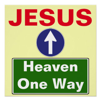 Heaven One Way Poster
