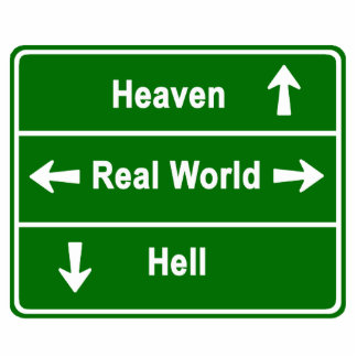 Heaven, real world or hell cutout