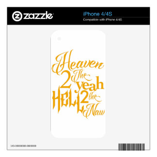 Heaven to the Yeah Skin For iPhone 4S
