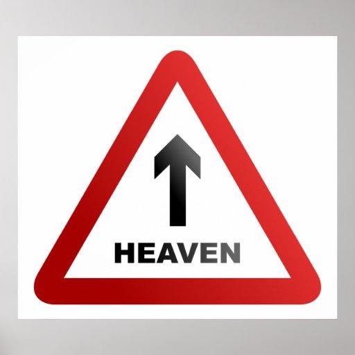 Heaven Warning Sign Poster