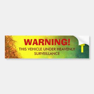 HEAVENLY SURVEILLANCE Bumper Sticker