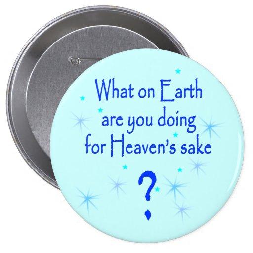 Heaven's Sake Button