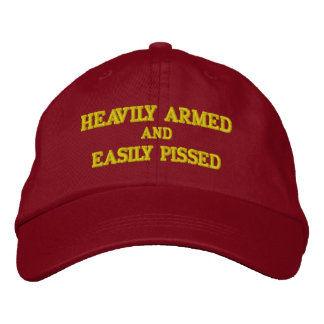 HEAVILY ARMED and EASILY PISSED  Baseball Cap