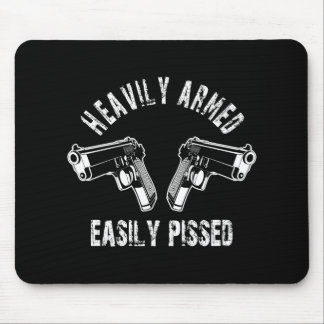 Heavily Armed Easily Pissed Mouse Pad