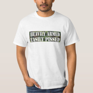 'HEAVILY ARMED EASILY PISSED' PRO GUN RIGHTS SHIRT