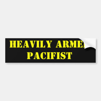 Heavily Armed Pacifist Car Bumper Sticker