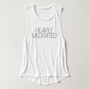 RedefinedDesigns Heavily Meditated | Yoga Tank Top