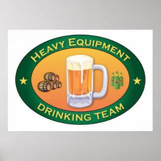 Heavy Equipment Drinking Team Poster