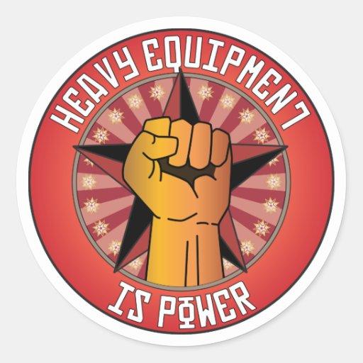 Heavy Equipment Decals : Heavy equipment is power classic round sticker zazzle