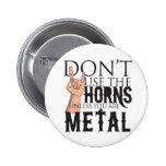 Heavy Metal Badass Buttons